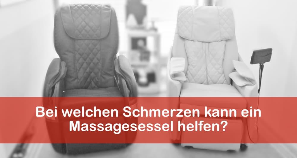 Bei welchen Schmerzen kann ein Massagesessel helfen