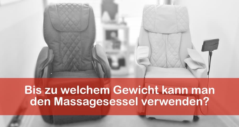 Bis zu welchem Gewicht kann man den Massagesessel verwenden