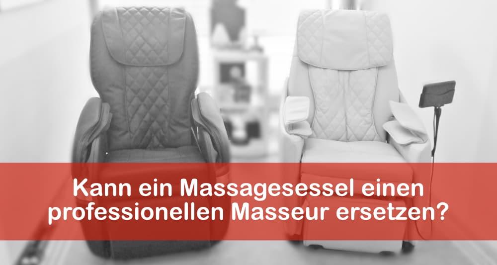 Kann ein Massagesessel einen professionellen Masseur ersetzen