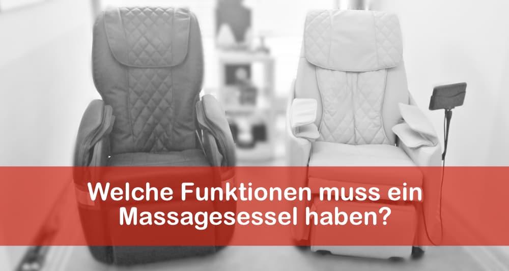 Welche Funktionen muss ein Massagesessel haben