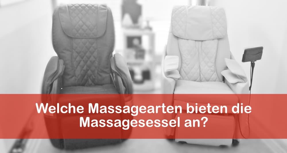 Welche Massagearten bieten die Massagesessel an