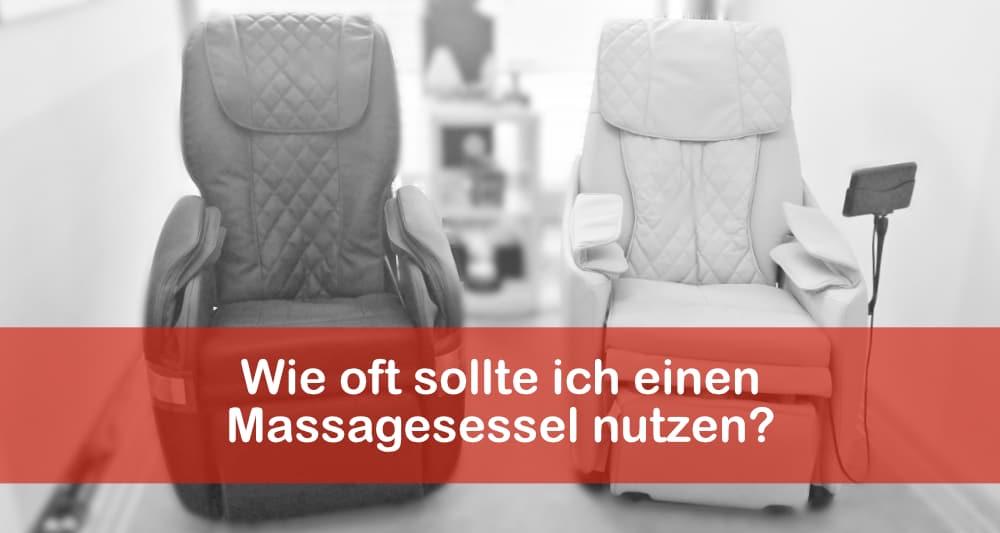 Wie oft sollte ich einen Massagesessel nutzen